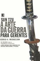 Livro - SUN TZU - A ARTE DA GUERRA PARA GERENTES -
