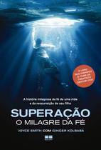 Livro - Superação: O milagre da fé -