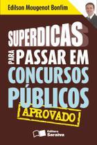 Livro - Superdicas para passar em concursos públicos -