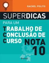 Livro - Superdicas para um trabalho de conclusão de curso nota 10 -