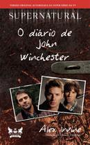 Livro - Supernatural - O diário de John Winchester -