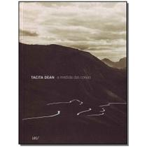 Livro - Tacita Dean: A Medida Das Coisas - Ims