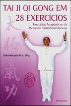 Livro - Tai Ji Qi Gong em 28 Exercicios -