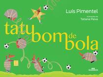 Livro - Tatu Bom de Bola -