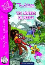 Livro - Tea Sisters 03 - Tea Sisters Em Perigo -