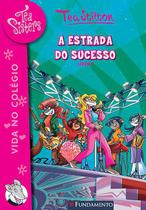 Livro - Tea Sisters 07 - A Estrada Do Sucesso -