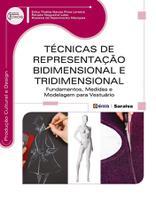 Livro - Técnicas de representação bidimensional e tridimensional - Fundamentos, medidas e modelagem para vestuário