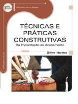 Livro - Técnicas e práticas construtivas - Da implantação ao acabamento