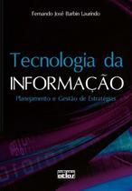 Livro - Tecnologia Da Informação: Planejamento E Gestão De Estratégias -