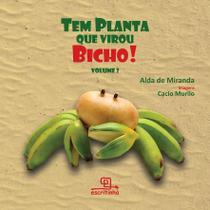 Livro - Tem planta que virou bicho ! Volume 2 -