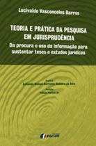 Livro - Teoria e prática da pesquisa em jurisprudência -