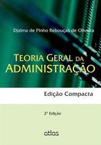 Livro - Teoria Geral Administração (Edição Compacta) -