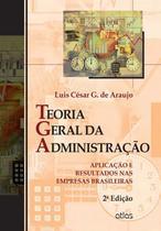 Livro - Teoria Geral Da Administração: Aplicação E Resultados Nas Empresas Brasileiras -