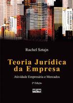 Livro - Teoria Jurídica Da Empresa: Atividade Empresária E Mercados -