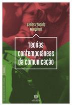 Livro - Teorias contemporâneas da comunicação -