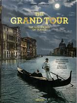 Livro - The grand tour - The golden age of travel -