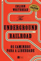 Livro - The Underground Railroad -