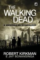 Livro - The Walking Dead: A ascensão do Governador (Vol. 1) -