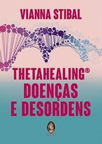Livro - ThetaHealing doenças e desordens -