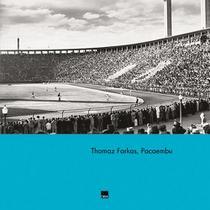 Livro - Thomaz Farkas, Pacaembú -