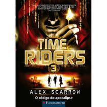 Livro - Time Riders 3 - O Código Do Apocalipse -