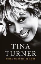 Livro - Tina Turner: Minha história de amor -