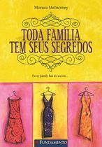 Livro - Toda Família Tem Seus Segredos -