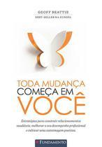 Livro - Toda Mudanca Comeca Em Voce -