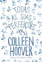 Livro - Todas as suas (im)perfeições -
