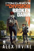 Livro - Tom Clancy's The Division: Broken Dawn -