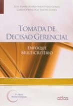 Livro - Tomada De Decisão Gerencial: Enfoque Multicritério -