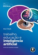 Livro - Trabalho, Educação e Inteligência Artificial -