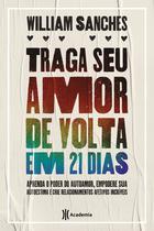 Livro - Traga seu amor de volta 21 dias -