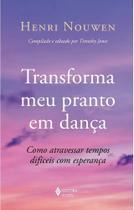 Livro - Transforma meu pranto em dança -