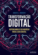 Livro - Transformação Digital: repensando o seu negócio para a era digital -