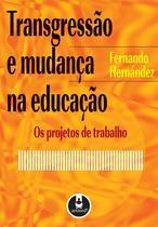 Livro - Transgressão e Mudança na Educação -
