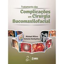 Livro - Tratamento das Complicações em Cirurgia Bucomaxilofacial -