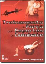 Livro - Treinamento de Força Para Esportes de Combate - Icone