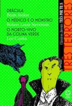 Livro - Três terrores - Drácula / O médico e o monstro / O morto-vivo da colina verde -