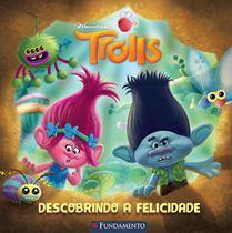 Livro - Trolls - Descobrindo A Felicidade (Dreamworks) -