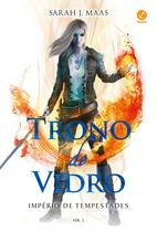 Livro - Trono de Vidro: Império de Tempestades (Vol. 5) -