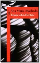 Livro - Tropical sol da liberdade -