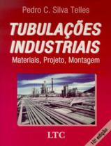 Livro - Tubulações Industriais - Materiais, Projeto, Montagem -