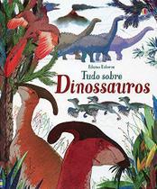 Livro - Tudo sobre Dinossauros -