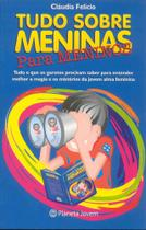 Livro - Tudo sobre meninas para meninos -