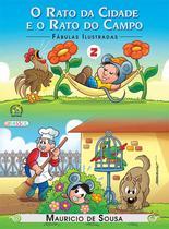 Livro - Turma da Mônica - fábulas ilustradas - o rato da cidade e o rato do campo -