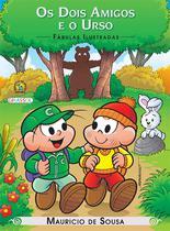 Livro - Turma da Mônica - fábulas ilustradas - os dois amigos e o urso -