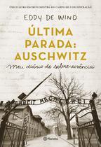 Livro - Última parada: Auschwitz -