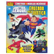 Livro - Ultra build it: Justice league - Cruzada pela justiça -