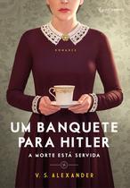 Livro - Um banquete para Hitler -